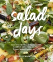 Salad Days: Boost Your Health and Happiness with 75 Simple, Satisfying Recipes for Greens, Grains, Proteins, and More, Pennington, Amy