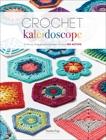 Crochet Kaleidoscope: Shifting Shapes and Shades Across 100 Motifs, Eng, Sandra