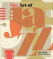 The Art of Jazz: A Visual History, Shipton, Alyn