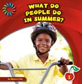 21st Century Basic Skills Library: Let's Look at Summer, Felix, Rebecca