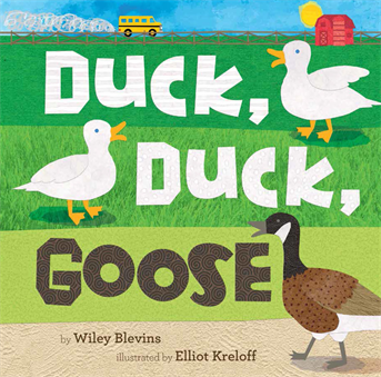 Duck, Duck, Goose, Blevins, Wiley