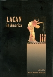 Lacan in America, Rabate, Jean-Michel