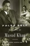 False Self: The Life of Masud Khan, Hopkins, Linda