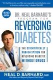Dr. Neal Barnard's Program for Reversing Diabetes: The Scientifically Proven System for Reversing Diabetes without Drugs, Barnard, Neal