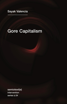 Gore Capitalism, Valencia, Sayak