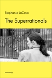 The Superrationals, Lacava, Stephanie