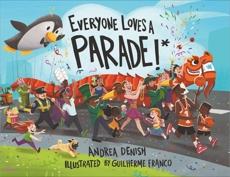 Everyone Loves a Parade!*, Denish, Andrea