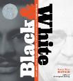 Black and White: The Confrontation between Reverend Fred L. Shuttlesworth and Eugene Bull Connor, Brimner, Larry Dane
