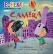 Camera: Eureka! The Biography of an Idea, Driscoll, Laura