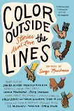 Color outside the Lines: Stories about Love,