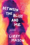 Between the Bliss and Me, Mason, Lizzy