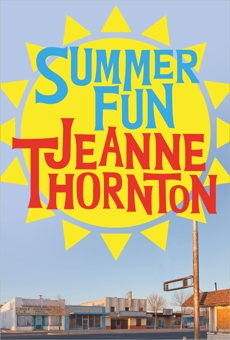 Summer Fun, Thornton, Jeanne