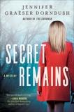 Secret Remains: A Coroner's Daughter Mystery, Dornbush, Jennifer Graeser