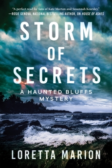 Storm of Secrets: A Haunted Bluffs Mystery, Marion, Loretta