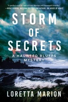 Storm of Secrets: A Haunted Bluffs Mystery, Marion, Loretta