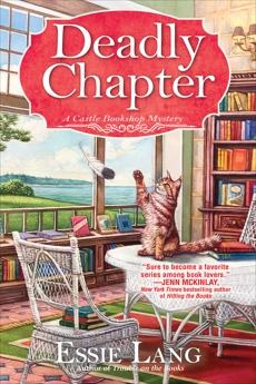 A Deadly Chapter: A Castle Bookshop Mystery, Lang, Essie