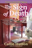 The Sign of Death: A Victorian Book Club Mystery, Hutton, Callie