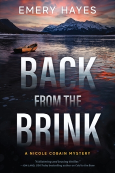 Back from the Brink: A Nicole Cobain Mystery, Hayes, Emery
