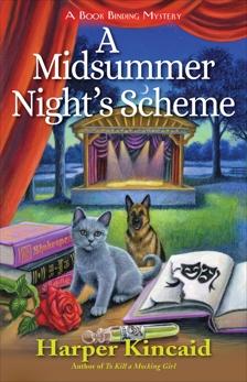 A Midsummer Night's Scheme: A Bookbinding Mystery, Kincaid, Harper