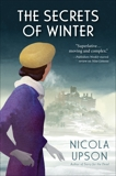 The Secrets of Winter: A Josephine Tey Mystery, Upson, Nicola