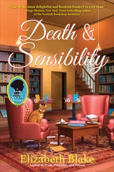 Death and Sensibility: A Jane Austen Society Mystery, Blake, Elizabeth