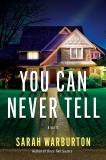 You Can Never Tell: A Novel, Warburton, Sarah