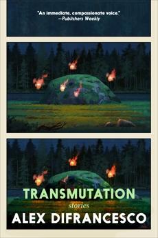 Transmutation: Stories, DiFrancesco, Alex