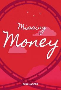 Missing Money, Evan, Jacobs