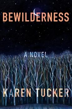 Bewilderness, Tucker, Karen