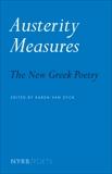 Austerity Measures: The New Greek Poetry,