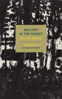 Balcony in the Forest, Gracq, Julien