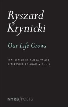 Our Life Grows, Krynicki, Ryszard