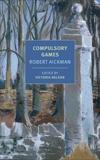 Compulsory Games, Aickman, Robert