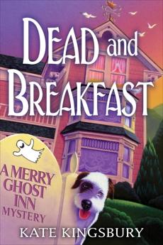 Dead and Breakfast, Kingsbury, Kate