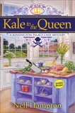 Kale to the Queen: A Kensington Palace Chef Mystery, Hampton, Nell