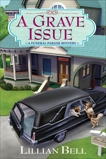 A Grave Issue: A Funeral Parlor Mystery, Bell, Lillian