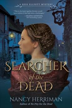Searcher of the Dead: A Bess Ellyott Mystery, Herriman, Nancy