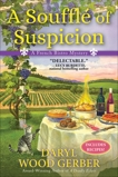 A Souffle of Suspicion, Gerber, Daryl Wood
