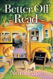 Better Off Read: A Bookmobile Mystery, Page, Nora