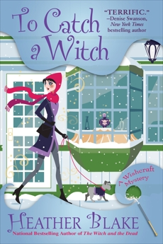 To Catch a Witch: A Wishcraft Mystery, Blake, Heather