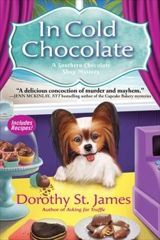 In Cold Chocolate, St. James, Dorothy