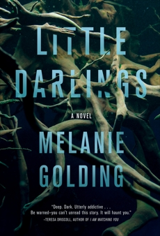 Little Darlings: A Novel, Golding, Melanie