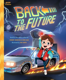Back to the Future: The Classic Illustrated Storybook,