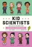 Kid Scientists: True Tales of Childhood from Science Superstars, Stabler, David