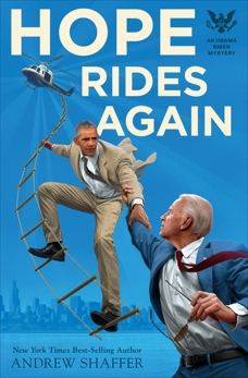Hope Rides Again: An Obama Biden Mystery, Shaffer, Andrew