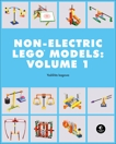 LEGO Technic Non-Electric Models: Simple Machines, Isogawa, Yoshihito
