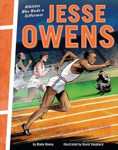 Jesse Owens: Athletes Who Made a Difference, Hoena, Blake