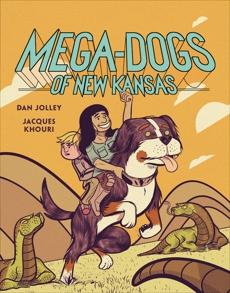 Mega-Dogs of New Kansas, Jolley, Dan