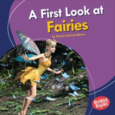 A First Look at Fairies, Carlson-Berne, Emma