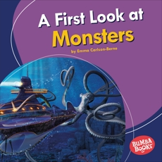 A First Look at Monsters, Carlson-Berne, Emma